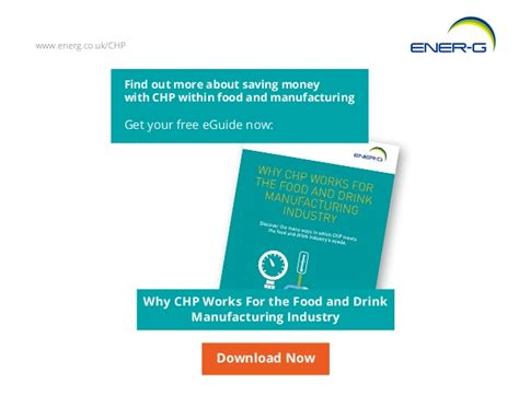 5 food and drink manufacturers making chp work slideshare