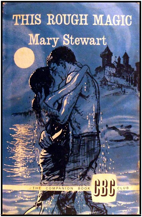 This Rough Magic by Mary Stewart   my love-haunted heart
