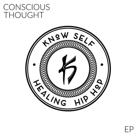 Conscious Thought - Single by Know Self | Spotify