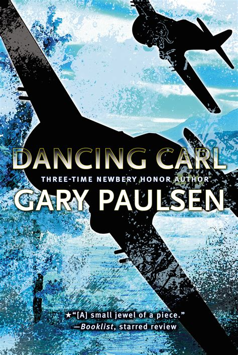 Dancing Carl   Book by Gary Paulsen   Official Publisher