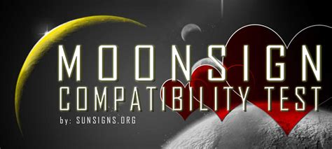 Moon Sign Compatibility Test   SunSigns