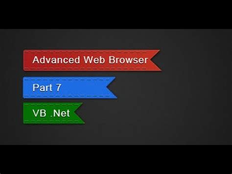 How to make the most Advanced Web Browser in VB Net - Part